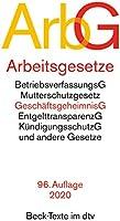 Arbeitsgesetze ArbG: mit den wichtigsten Bestimmungen zum Arbeitsverhältnis, Kündigungsrecht, Arbeitsschutzrecht,...