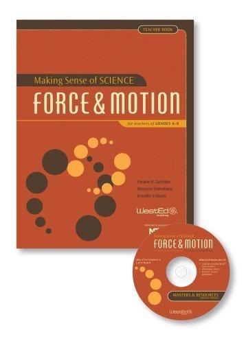 Making Sense of SCIENCE: Force & Motion for Teachers of Grades 6-8, Teacher Book by Kirsten R. Daehler (2011-06-14)