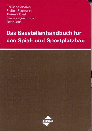 das-baustellenhandbuch-fr-den-spiel-und-sportplatzbau