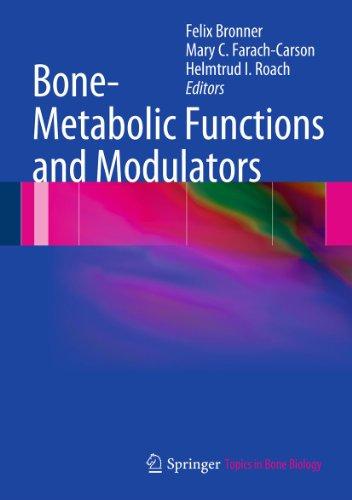 Bone-Metabolic Functions and Modulators (Topics in Bone Biology Book 7) (English Edition)