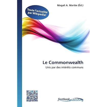 Le Commonwealth: Unis par des intérêts communs