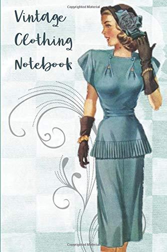 Vintage Clothing Notebook: 6