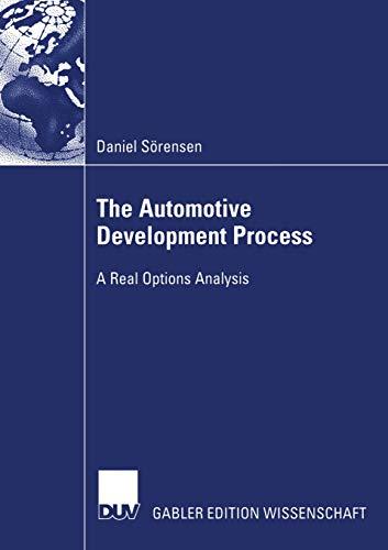 The Automotive Development Process: A Real Options Analysis