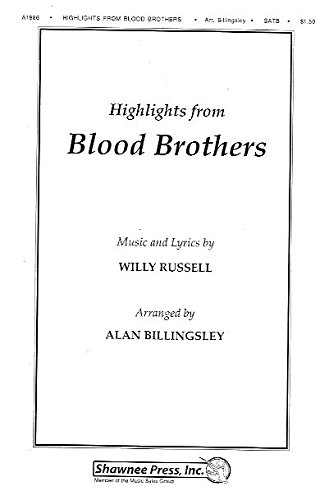 willy-russell-highlights-from-blood-brothers-satb-partitions-pour-satb-accompagnement-piano