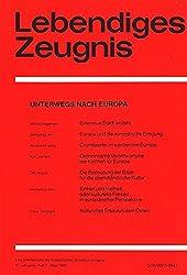 Lebendiges Zeugnis : Heft 1 , März 1992 : Unterwegs nach Europa ;