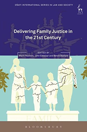 Delivering Family Justice in the 21st Century Cover Image