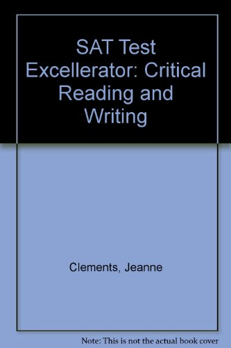 Free SAT Test Excellerator: Critical Reading and Writing PDF