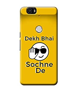 Be Awara Dekh Bhai Sochne De Designer Mobile Phone Case Back Cover For Google Huawei 6P