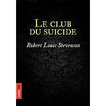Le Club du Suicide: L'humour noir spécialité Stevenson, petite touche suspense sur fond macabre– un régal!