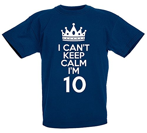 i-cant-keep-calm-im-10-gift-t-shirt-for-10-year-old-boys-girls-by-loltops-deep-navy