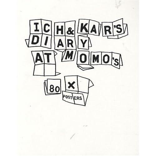 Ich & Kar's Diary at Momo's 80X Posters