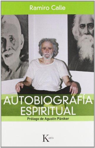 Autobiografía espiritual (Sabiduría Perenne) por Ramiro Calle