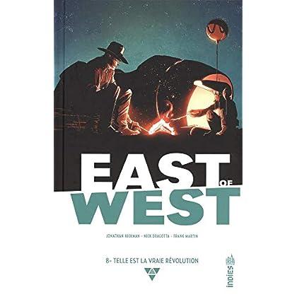 East of West, Tome 8 : Telle est la vraie révolution