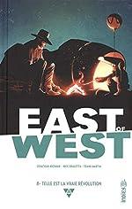 East of West, Tome 8 - Telle est la vraie révolution de Nick Dragotta