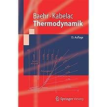 Thermodynamik: Grundlagen und technische Anwendungen (Springer-Lehrbuch)