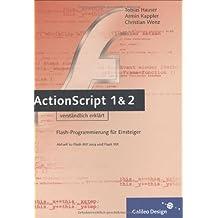 ActionScript 1 und 2 verständlich erklärt (Galileo Design)