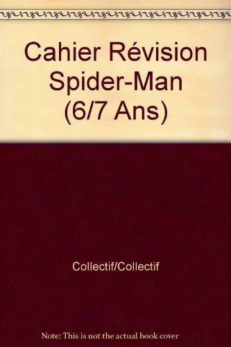 Cahier Révision Spider-Man (6/7 Ans)
