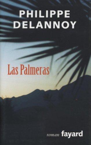 Las palmeras (Littérature Française) (French Edition)