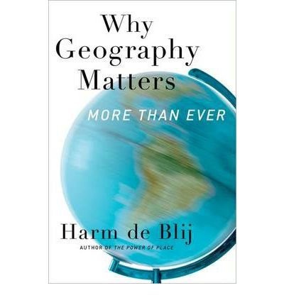 [ { Why Geography Matters: More Than Ever } ] BY ( Author ) Aug-2012 [ Paperback ]