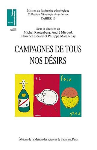 Campagnes de tous nos désirs: Patrimoines et nouveaux usages sociaux