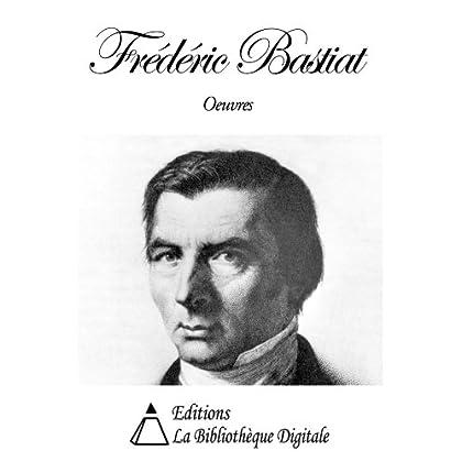 Oeuvres de Frédéric Bastiat
