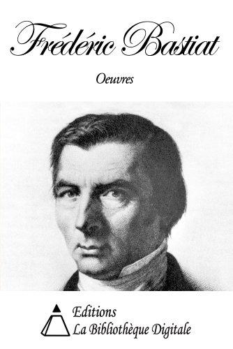 Lire en ligne Oeuvres de Frédéric Bastiat pdf