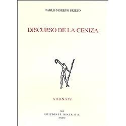 Discurso de la ceniza (Poesía. Accésit Adonais 2007)