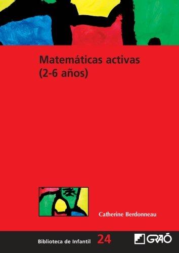 Matemáticas activas (2-6 años): 024 (Biblioteca De Infantil)