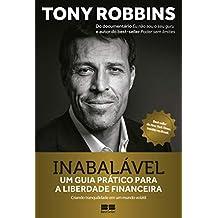 Inabalavel - Um guia pratico para a liberdade financeira (Em Portugues do Brasil)