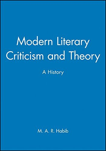 modern-literary-criticism-and-theory-a-history-by-m-a-r-habib-2007-12-18