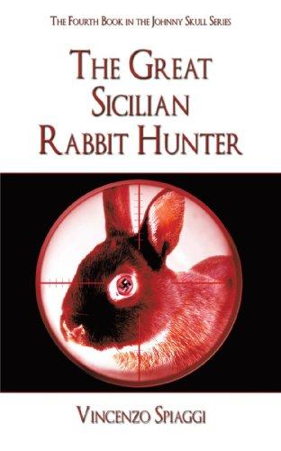 The Great Sicilian Rabbit Hunter