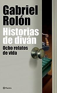 Historias de diván par Gabriel Rolón