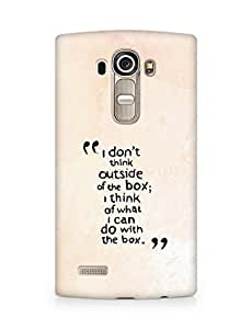 AMEZ i dont think out of the box Back Cover For LG G4