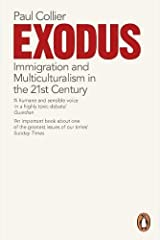 Exodus: Immigration and Multiculturalism in the 21st Century Paperback