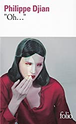 Oh... - Prix Interallié 2012