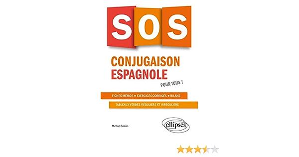 Amazon Fr Sos Conjugaison Espagnole Pour Tous Salaun Michael Livres