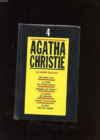 AGATHA CHRISTIE. 4. LES ANNEES 1934-1935. MR PARKER PYNE. LE