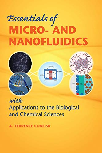 Essentials of Micro- and Nanofluidics: With Applications to the Biological and Chemical Sciences -