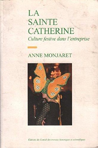 La Sainte-Catherine : culture festive dans l'entreprise