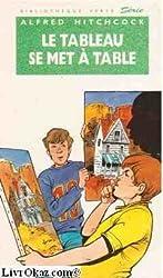 Bibliothèque verte : les 3 jeunes détectives - le tableau se met à table
