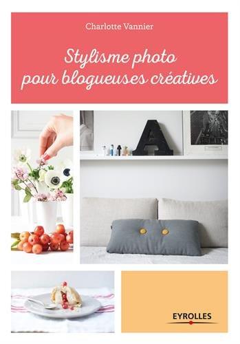 Stylisme photo pour blogueuses créatives par Charlotte Vannier