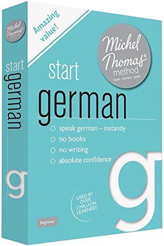 Start German (Learn German with the Michel Thomas Method)