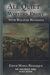 All Quiet on the Western Front: With Related Readings (Emc Masterpiece Series Access Editions.)