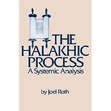 Halakhic Process: A Systemic Analysis