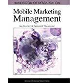 [(Handbook of Research on Mobile Marketing Management)] [by: Key Pousttchi]