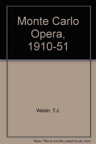 Monte Carlo Opera, 1910-51