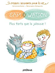 Sam & Watson, plus forts que la jalousie !