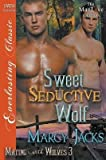 [ { Sweet, Seductive Wolf [Mating with Wolves 3] (Siren Publishing Everlasting Classic Manlove) } ] BY ( Author ) Jul-2015 [ Paperback ]