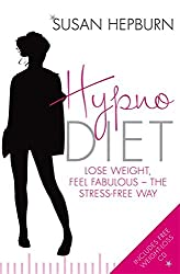 Hypnodiet: Lose weight, feel fabulous - the stress-free way by Susan Hepburn (7-Jan-2010) Paperback