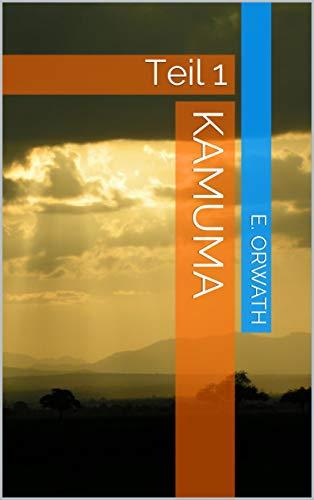Kamuma: Teil 1 -